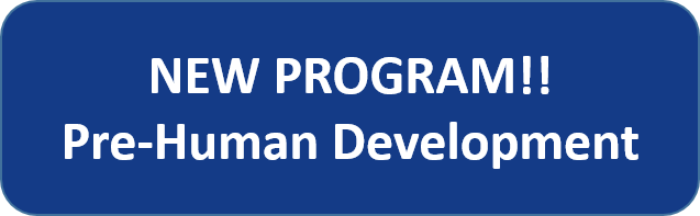 Announcement of the New Pre-Human Development Program